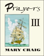 Prayers III, by Dr. Mary Craig